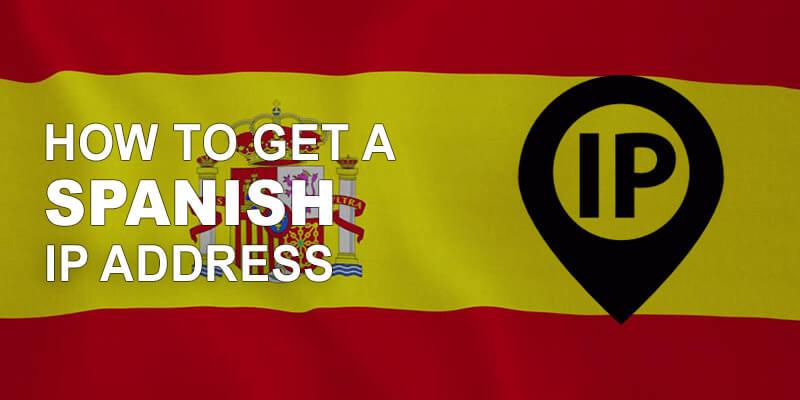 Get Spanish IP