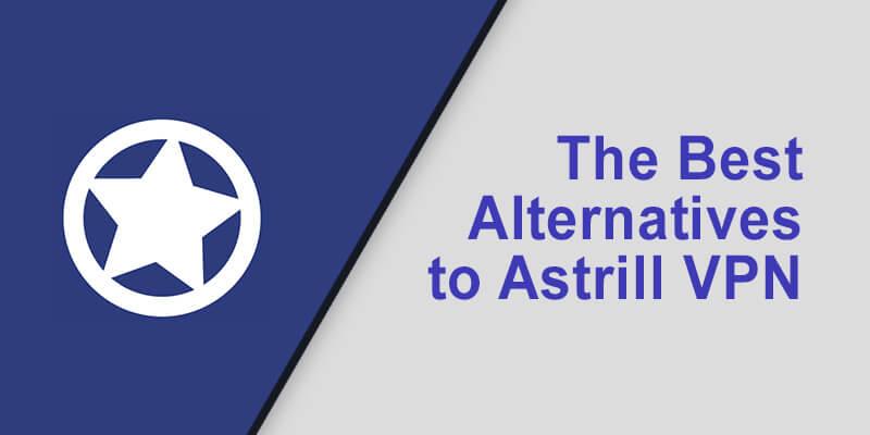 Best Alternative Astrill