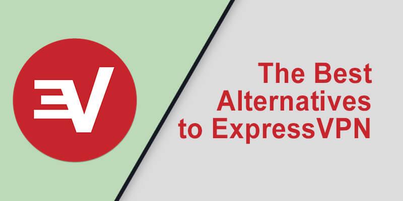 Best Alternative ExpressVPN
