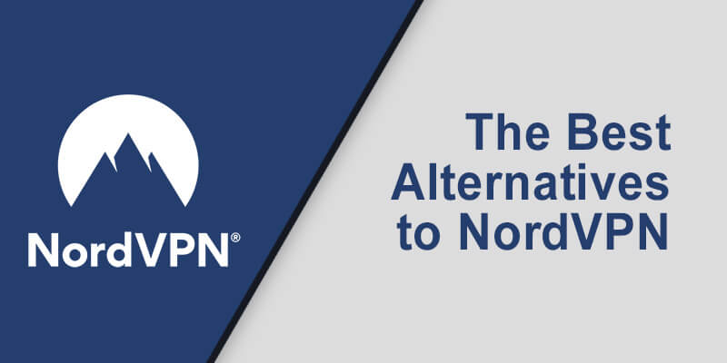 Best Alternative NordVPN