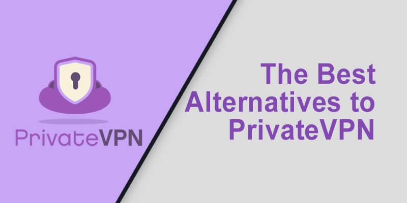Best Alternative PrivateVPN