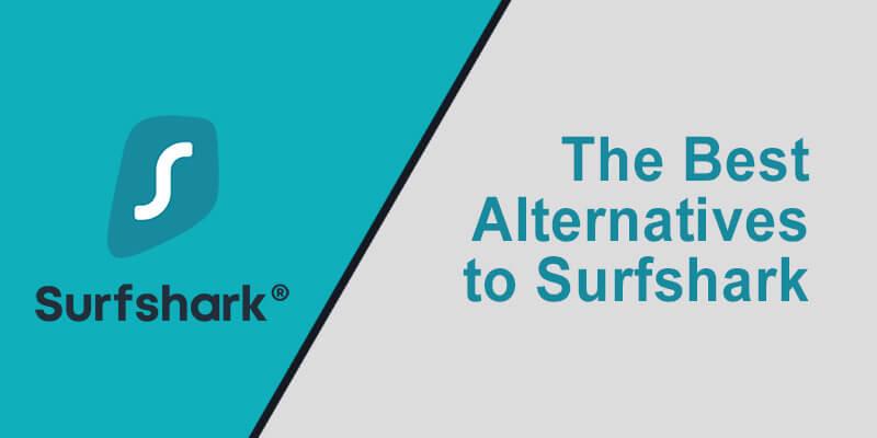 Best Alternative Surfshark