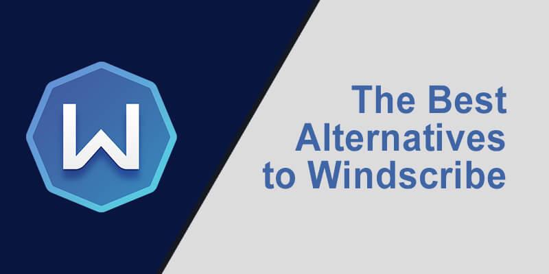 Best Alternative Windscribe