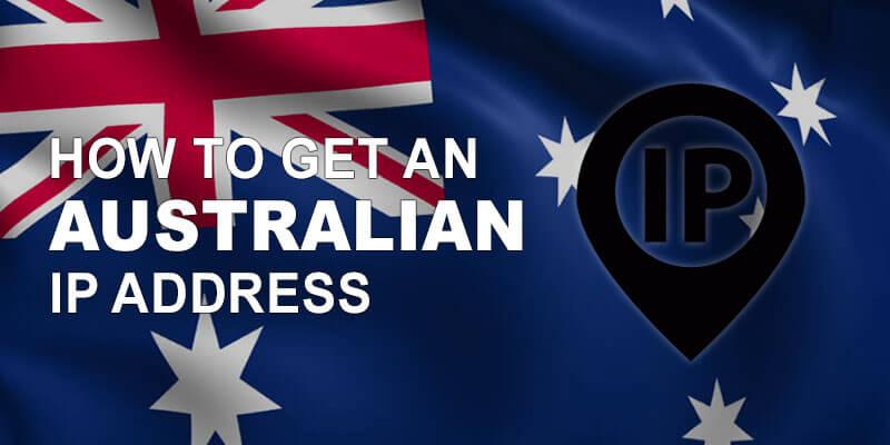 Get Australian IP
