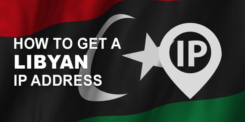 Get Libyan IP