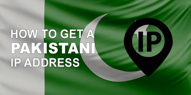 Get Pakistani IP