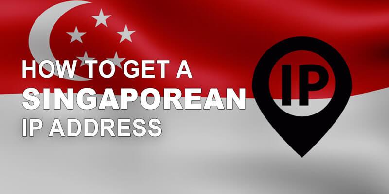 Get Singaporean IP