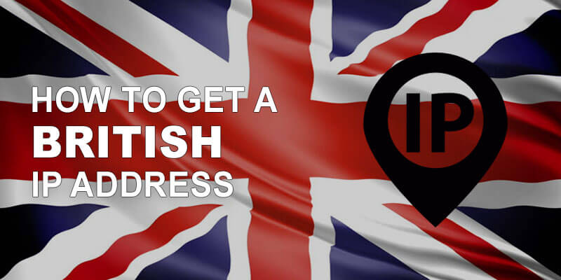 Get British IP