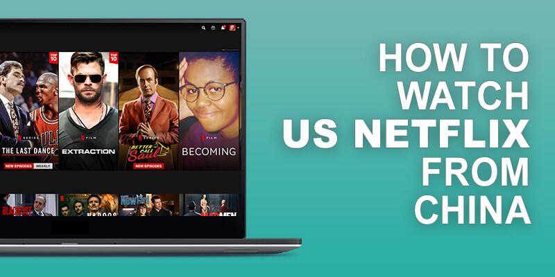 US Netflix from China