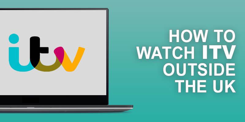 Watch ITV Outside UK