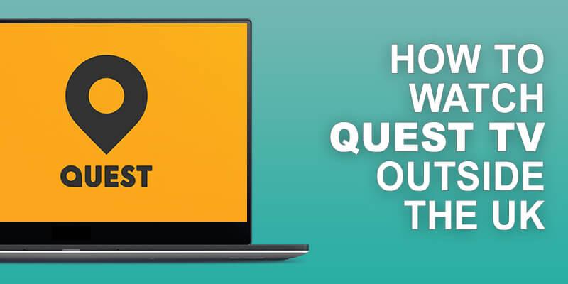 Watch Quest TV Outside UK