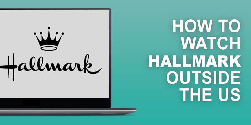 Watch Hallmark Outside US