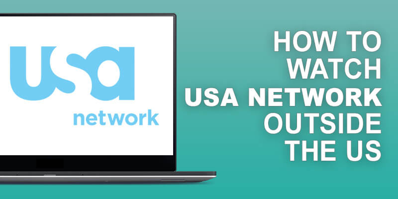 Watch USA Network Outside US