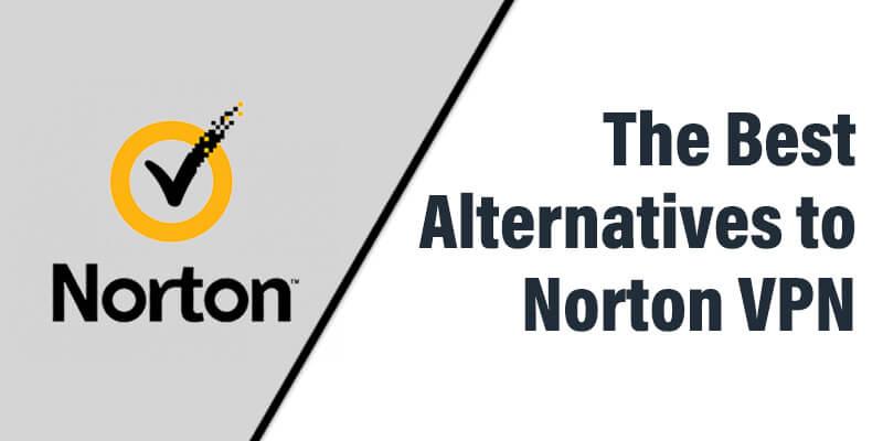 Best Alternatives to Norton VPN