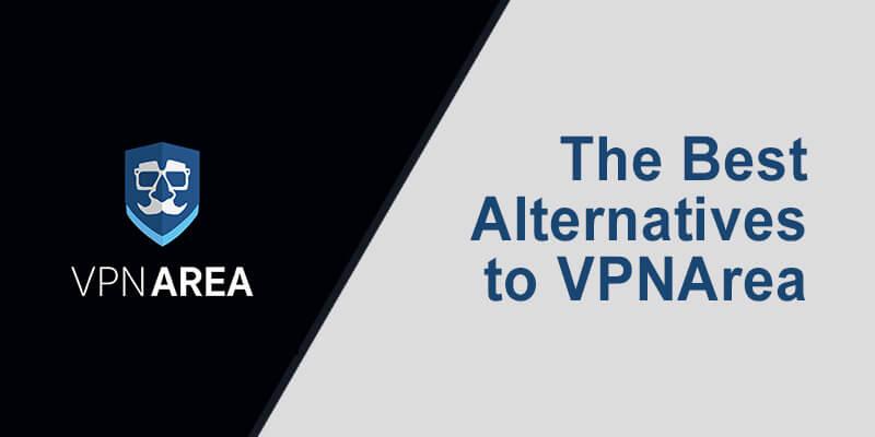 VPNArea Alternatives